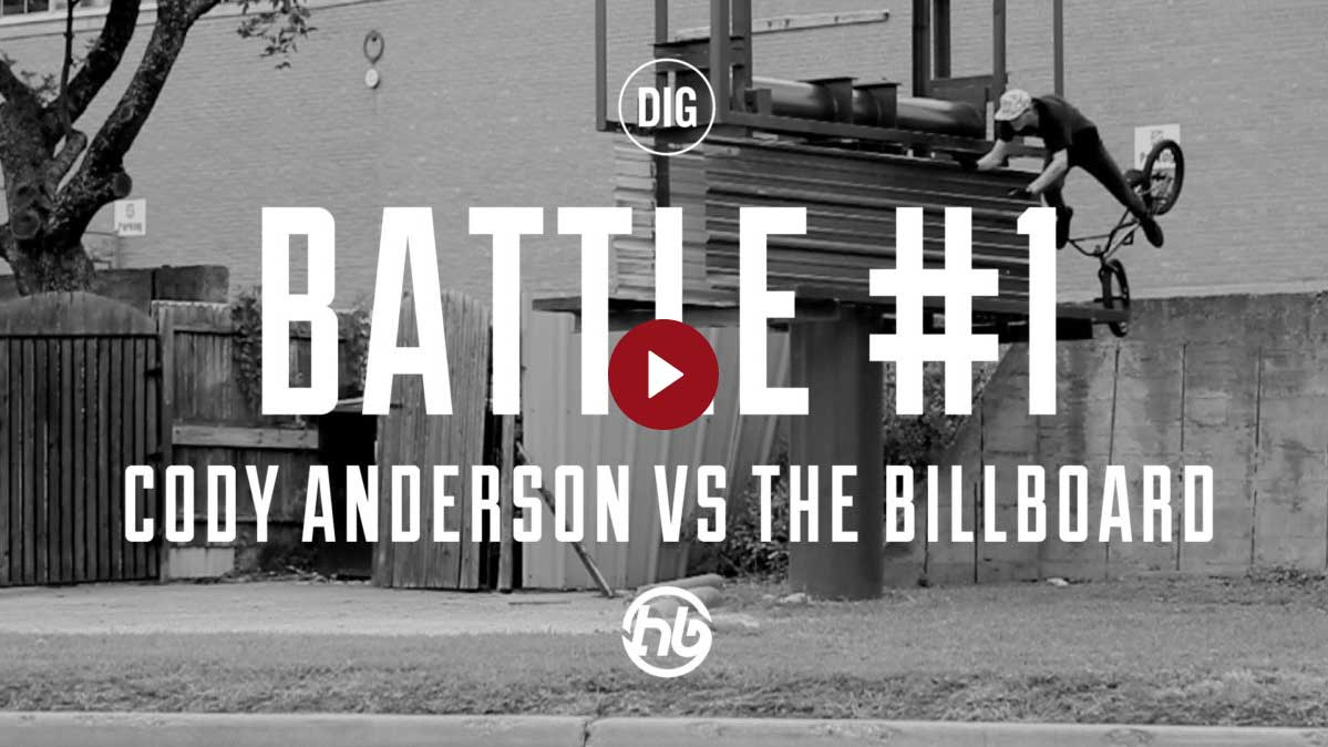 Dig Bmx BATTLES EP.1 - CODY ANDERSON VS THE BILLBOARD