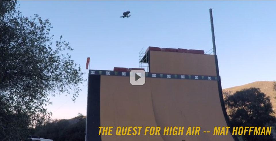 The Quest for High Air -- Mat Hoffman