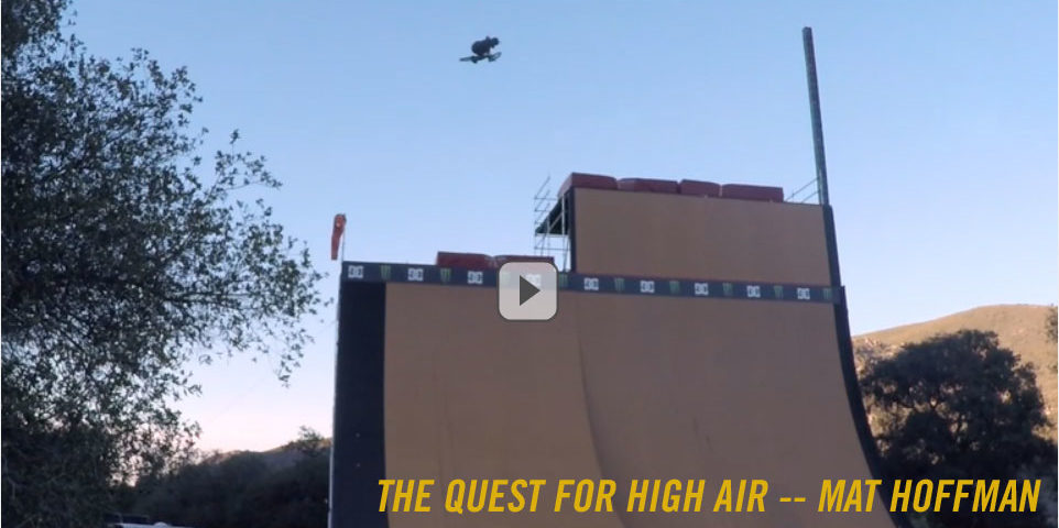 The Quest for High Air -- Mat Hoffman